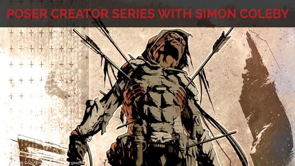 Poser Creator Series with Simon Coleby