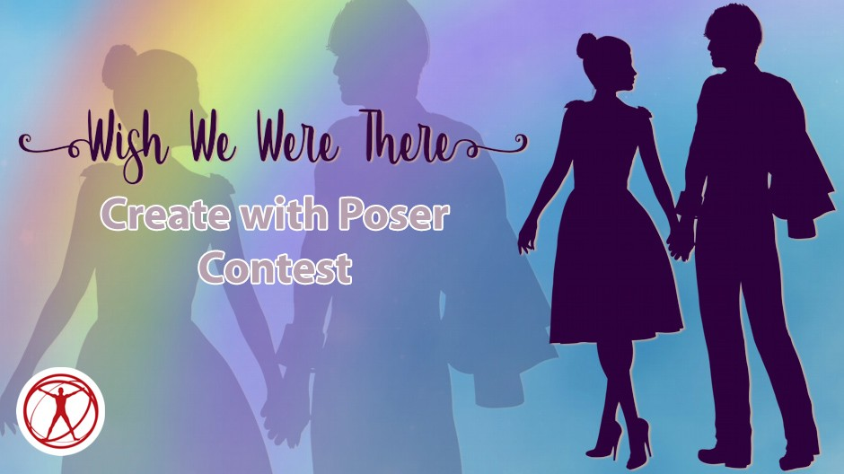 Wish We Were There, Create With Poser Contest