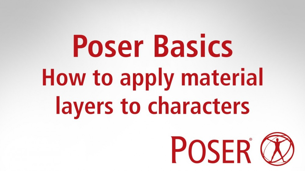 Poser Basics: How to apply material  layers to characters