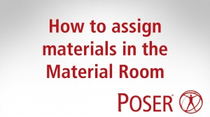 How to Assign Materials in the Material Room