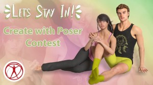 'Let's Stay In' Create With Poser Contest