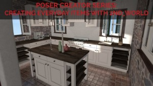 Poser Creator Series: Creating Everyday Items with 2nd_World
