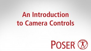 An introduction to Camera Controls in Poser 12