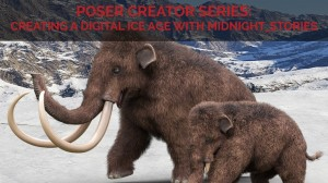 Poser Creator Series: Creating a digital Ice Age with midnight_stories