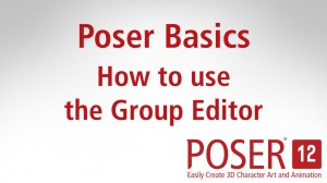 Poser Basics: How to use the Group Editor