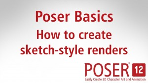 Poser Basics: How to create sketch-style renders