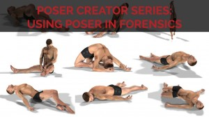 Poser Creator Series: How forensic science uses Poser
