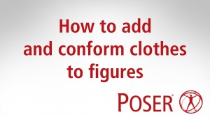 How to add and conform clothes to figures